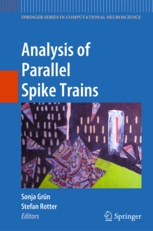 "Book publication by BCF/RIKEN members: ""Analysis of Parallel Spike Trains"""