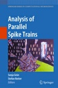 """Analysis of Parallel Spike Trains"" in high demand"